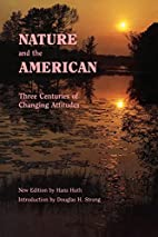 Nature and the American: Three Centuries of…