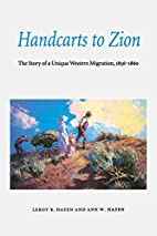 Handcarts to Zion: The Story of a Unique…