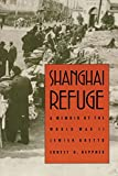 Heppner, Ernest G.: Shanghai Refuge: A Memoir of the World War II Jewish Ghetto
