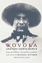 Wovoka and the Ghost Dance (Expanded…