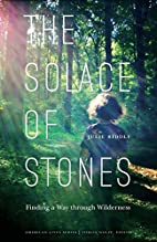 The Solace of Stones: Finding a Way through…
