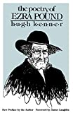 Kenner, Hugh: The Poetry of Ezra Pound