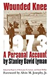 Lyman, Stanley David: Wounded Knee 1973: A Personal Account