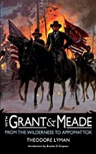 With Grant and Meade from the Wilderness to…