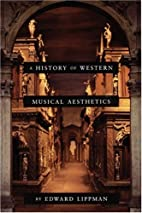 A History of Western Musical Aesthetics by…