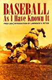 Lieb, Fred: Baseball As I Have Known It