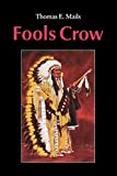 Mails, Thomas E.: Fools Crow