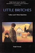 Little Britches: Father and I Were Ranchers&hellip;