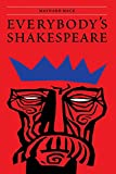 MacK, Maynard: Everybody's Shakespeare: Reflections Chiefly on the Tragedies