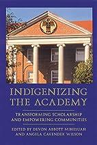 Indigenizing the Academy: Transforming…