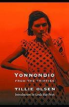 Yonnondio by Tillie Olsen