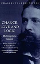 Chance, Love, and Logic: Philosophical…