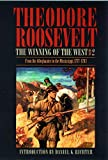 Roosevelt, Theodore: The Winning of the West: From the Alleghenies to the Mississippi 1777-1783  With Maps