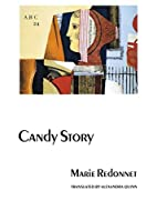 Candy Story (European Women Writers) by…