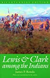 Ronda, James P.: Lewis and Clark Among the Indians