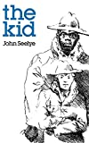 Seelye, John: The Kid (Bison Book)