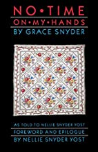 No Time on My Hands by Grace Snyder