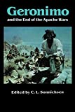 Sonnichsen, C.L.: Geronimo and the End of the Apache Wars