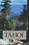 Strong, Douglas H.: Tahoe: From Timber Barons to Ecologists
