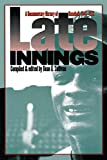 Sullivan, Dean A.: Late Innings: A Documentary History of Baseball 1945-1972