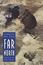 Stories of the Far North (Bison Book) by Jon…