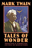 Mark Twain: Tales of Wonder (Bison Frontiers of Imagination)