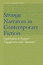 Strange Narrators in Contemporary Fiction:…
