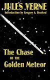Verne, Jules: The Chase of the Golden Meteor