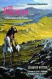 Wister, Owen: The Virginian: A Horse of the Plains