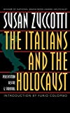 Zuccotti, Susan: The Italians and the Holocaust: Persecution, Rescue, and Survival
