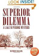 Superior Dilemma (The Lake Superior Mysteries)