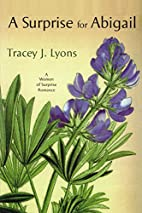 A Surprise For Abigail by Tracey J. Lyons