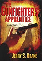 The Gunfighter's Apprentice by Jerry S.…