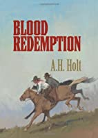 Blood Redemption (Avalon Western) by A. H.…
