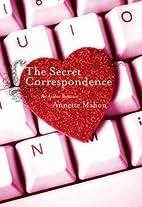 The Secret Correspondence (Avalon Romance)…