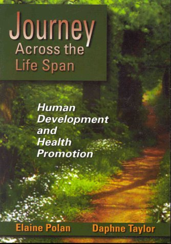 journey-across-the-life-span-human-development-and-health-promotion