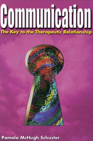 communication-the-key-to-the-therapeutic-relationship