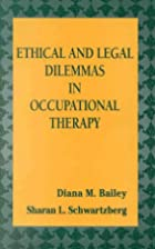 Ethical and legal dilemmas in occupational…
