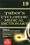 Thomas, Clayton L.: Taber&#39;s Cyclopedic Medical Dictionary: Deluxe Thumb-Indexed Version
