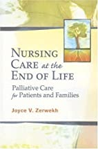 Nursing Care at the End of Life: Palliative…