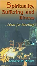 Spirituality, Suffering, and Illness: Ideas…