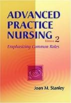 Advanced Practice Nursing: Emphasizing…