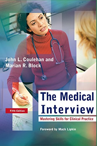 the-medical-interview-mastering-skills-for-clinical-practice-medical-interview