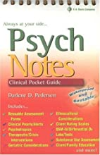 Psych notes: Clinical Pocket Guide by…