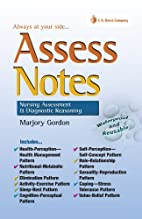 Assess Notes: Nursing Assessment &…