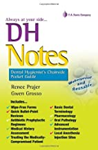 DH Notes: Dental Hygienist's Chairside…