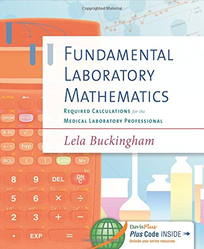 fundamental-laboratory-mathematics-required-calculations-for-the-medical-laboratory-professional