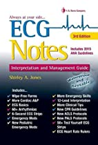 ECG Notes (3rd Edition) by Shirley A Jones