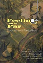 Feeling Up to Par: Medicine from Tee to…