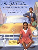 Taylor, Mildred D.: Gold Cadillac